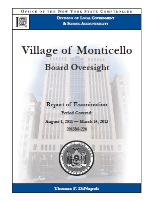 NYS Comptroller audit, Village of Monticello, Board Oversight